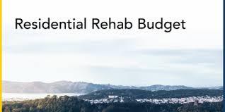 residential rehab budget